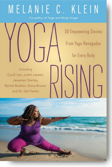 YOGA RISING: 30 EMPOWERING STORIES